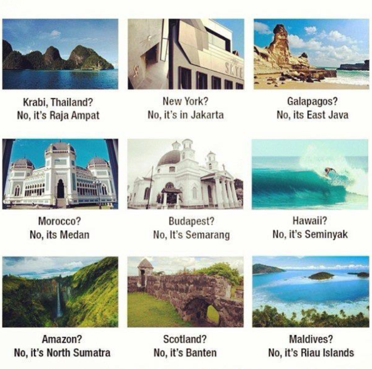 Scenery of some places in Indonesia. (Source: unknown)