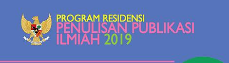 Program Residensi Penulisan Publikasi Ilmiah 2019 (Deadline: 14 Agustus2019)